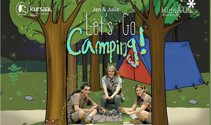Jan and Julia: Let's go camping!