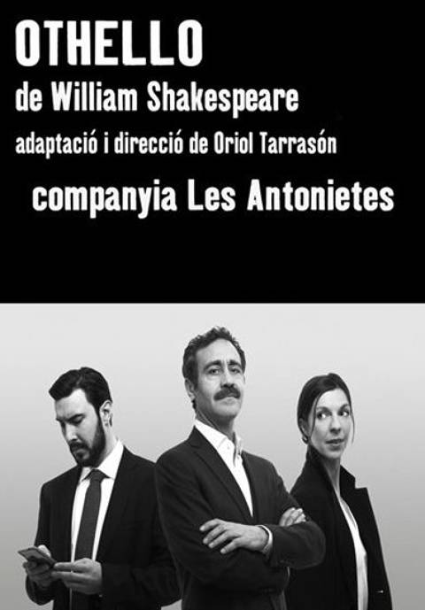 CICLE SHAKESPEARE: OTHELLO Cia. Les Antonietes