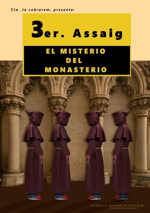 3r Assaig o El Misterio del Monasterio